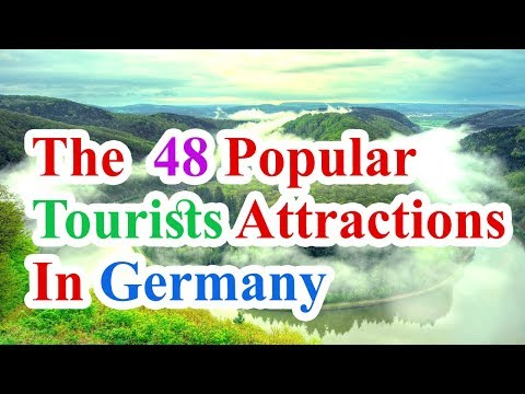Germany travel attraction | the  48 Popular Tourists Attractions In Germany